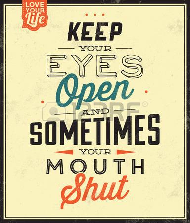53344221-vintage-template-retro-design-quote-typografische-achtergrond-keep-your-eyes-open-en-soms-je-mond