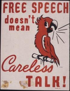 free_speech_doesnt_mean_careless_talk_-_nara_-_535383